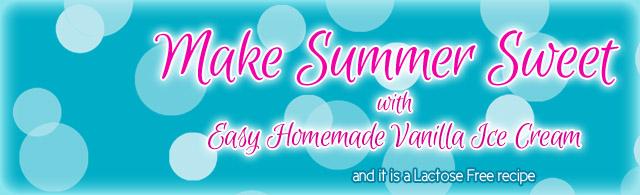 Easy Homemade Vanilla Ice Cream Recipe {Lactose-Free!}